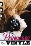 Yvonne Prinz - Princesse Vinyle.