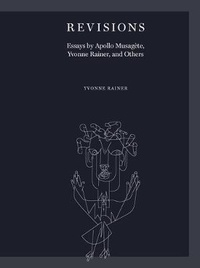 Yvonne Rainer et Apollo Musagete - Revisions essays.