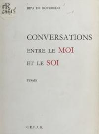 Yvonne Ripa de Roveredo et Tristan Klingsor - Conversations entre le moi et le soi.