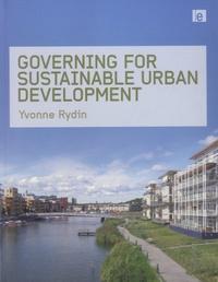 Yvonne Rydin - Governing for Sustainable Urban Development.