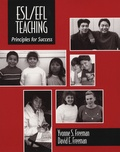 Yvonne S Freeman et David E Freeman - ESL/EFL Teaching - Principles for Success.