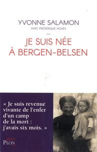 Yvonne Salamon - Je suis née à Bergen-Belsen.