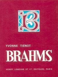 Yvonne Tiénot - Brahms - Son vrai visage.