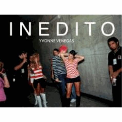 Yvonne Venegas - INÉDITO - Yvonne Venegas.
