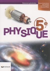 Yvonne Verbist-Scieur et Alain Bribosia - Physique 5e - Sciences générales.
