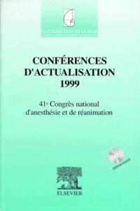 Yvonnick Blanloeil et  SFAR - CONFERENCES D'ACTUALISATION 1999. - 41ème Congrès national d'anesthésie et de réanimation, CD-Rom associé.