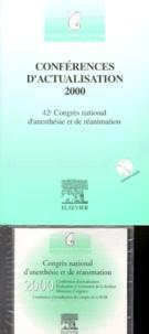 Yvonnick Blanloeil et  SFAR - Conférences d'actualisation 2000. - 42ème Congrès national d'anesthésie et de réanimation, édition avec CD-ROM.