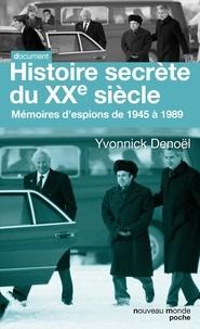 Histoire secrète du XXe siècle - Mémoires despions de 1945 à 1989.pdf
