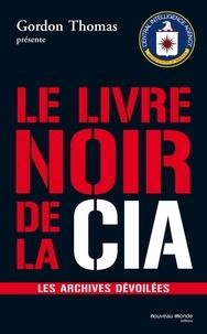 Yvonnick Denoël - Le livre noir de la CIA.