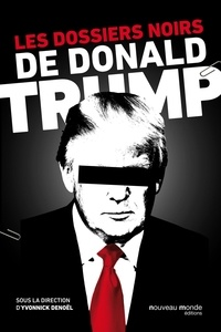 Livres gratuits à télécharger sur ipod touch Les dossiers noirs de Donald Trump in French