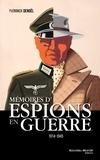 Yvonnick Denoël - Mémoires d'espions en guerre - 1914-1945.
