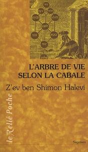 Z'ev ben Shimon Halevi - L'arbre de vie - Introduction à la Cabale.