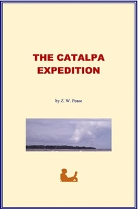 Z. Walter Pease - The Catalpa Expedition - (With Illustrations).