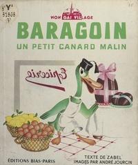 Zabel et André Jourcin - Baragoin - Un petit canard malin.