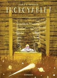 Zabus et  Hippolyte - Incroyable !.