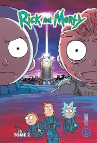 Zac Gorman et C.J Cannon - Rick & Morty Tome 2 : .