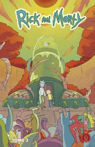 Zac Gorman et Pamela Ribon - Rick & Morty Tome 3 : .