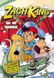 Zach King - Ma vie magique Tome 1 : .