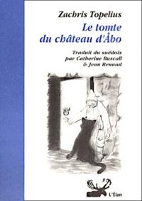 Zacharias Topelius et  Sigrid - Le tomte du château d'Abo.