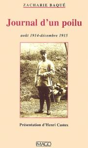 Zacharie Baqué - Journal d'un poilu, août 1914-décembre 1915.