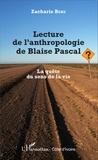 Zacharie Bere - Lecture de l'anthropologie de Blaise Pascal - La quête du sens de la vie.