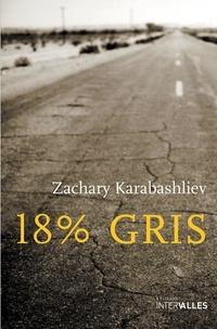 Zachary Karabashliev - 18% gris.