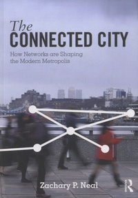 The Connected City - How Networks are Shaping the Modern Metropolis.pdf
