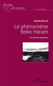 Le phénomène Boko Haram - Au-delà du radicalisme.pdf