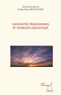 Zachée Denis Bitjaa Kody - Universités francophones et diversité linguistique.