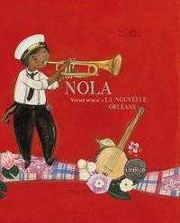 Zaf Zapha et Laura Guéry - Nola - Voyage musical à la Nouvelle-Orléans. 1 CD audio