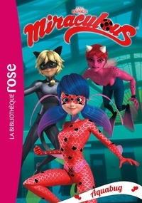 Zagtoon - Miraculous 15 - Aquabug.