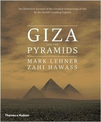 Zahi Hawass - Giza and the pyramids.