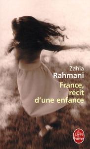 Zahia Rahmani - France, récit d'une enfance.