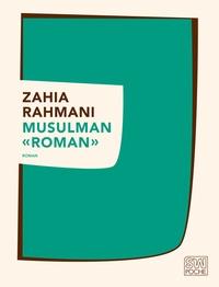 "Zahia Rahmani - ""Musulman"" roman."