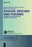 Zahlen, Zeichen und Figuren - Mathematische Inspirationen in Kunst und Literatur.