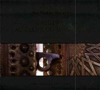 Zaïm Kenchelaoui - L'Algérie au cour du soufisme - Le maître des maîtres : Abu Madian Shu'ayb.