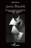 Zaïna Folco - Janine Solane - Parcours artistique d'une danseuse chorégraphe (1912-2006).