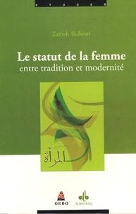Zaïnab Ridwan - Le statut de la femme entre tradition et modernité.