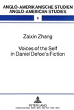 Zaixin zhang Johan - Voices of the Self in Daniel Defoe's Fiction - An Alternative Marxist Approach.