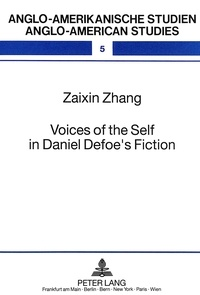 Zaixin zhang Johan - Voices of the Self in Daniel Defoe's Fiction - An Alternative Marxist Approach.