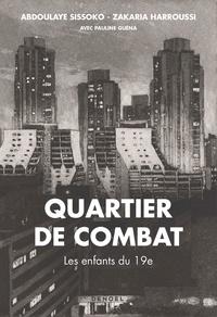 Zakaria Harroussi et Abdoulaye Sissoko - Quartier de combat - Les enfants du 19e.