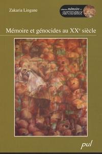 Zakaria Lingane - Mémoire et génocides au XXe siècle.
