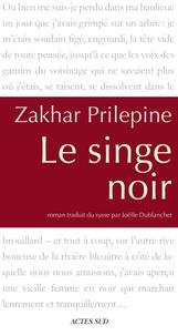 Zakhar Prilepine - Le singe noir.