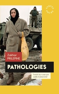 Zakhar Prilepine - Pathologies.