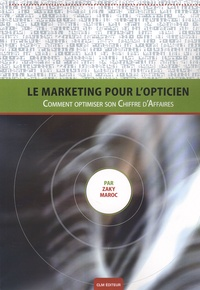 Accentsonline.fr Le marketing pour l'opticien - Comment optimiser son chiffre d'affaires ? Image
