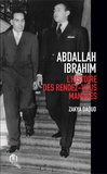 Zakya Daoud - Abdallah Ibrahim - L'histoire des rendez-vous manqués.