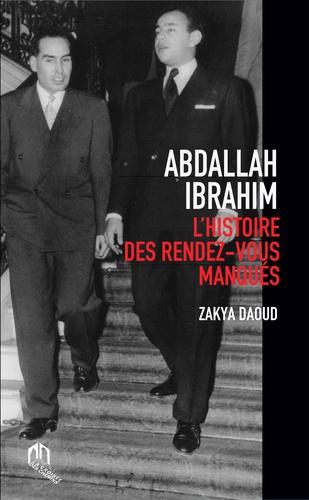 Abdallah Ibrahim. L'histoire des rendez-vous manqués 2e édition