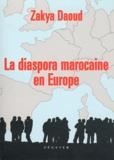 Zakya Daoud - La diaspora marocaine en Europe.