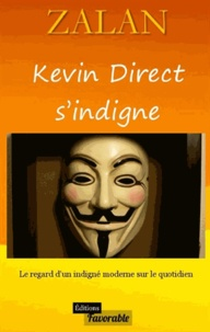 Zalan - Kevin Direct s'indigne.