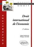 Zalmaï Haquani et Philippe Saunier - Droit international de l'économie.
